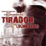 """Tirador"" (""Slingshot"""